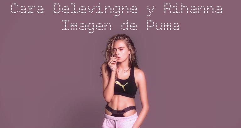 Cara Delevingne y Rihanna Imagen de Puma