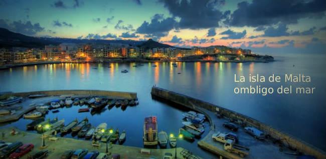 La isla de Malta ombligo del mar