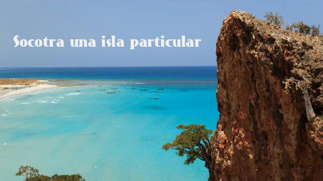 Socotra una isla particular
