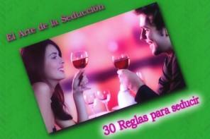 30 Reglas para seducir
