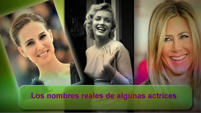 Los nombres reales de algunas actrices