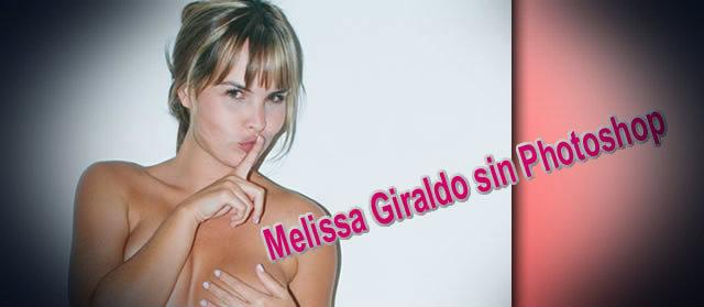 Melissa Giraldo sin Photoshop