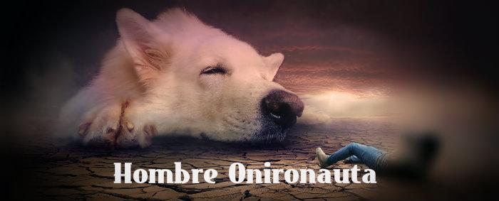 Hombre Onironauta