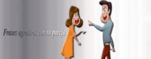Frases-agresivas- con-tu-pareja